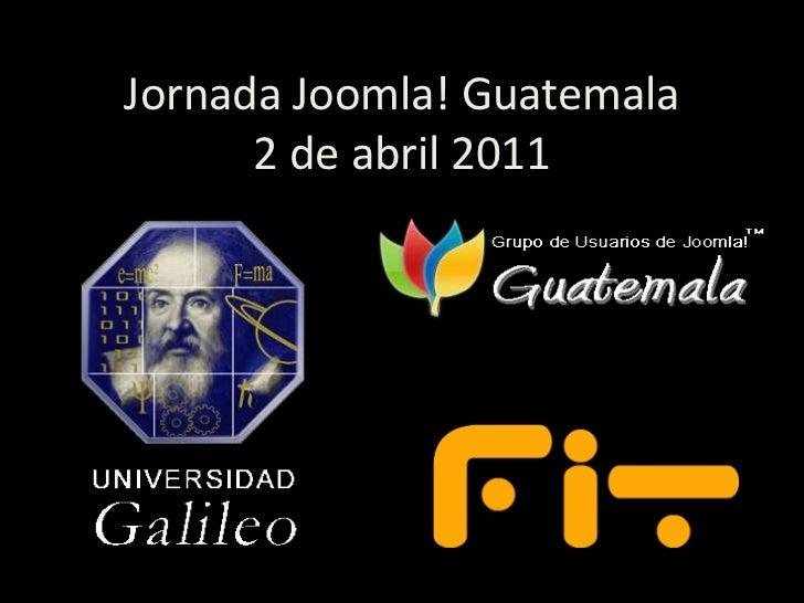 Jornada Joomla! Guatemala2 de abril 2011<br />
