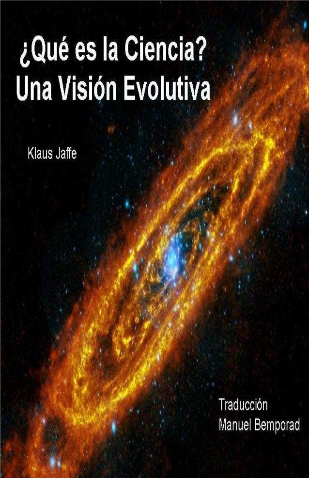 ¿Qué es la Ciencia? Una Visión Evolutiva
