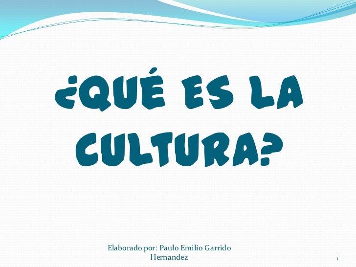 Que es la cultura