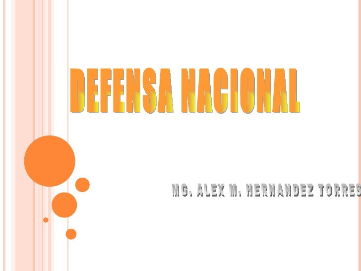 DEFENSA NACIONAL MG. ALEX M. HERNANDEZ TORRES