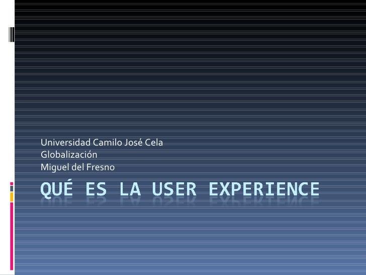 Universidad Camilo José Cela Globalización Miguel del Fresno