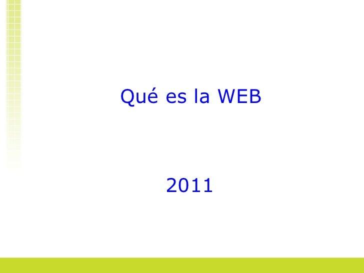 Qué es la WEB 2011