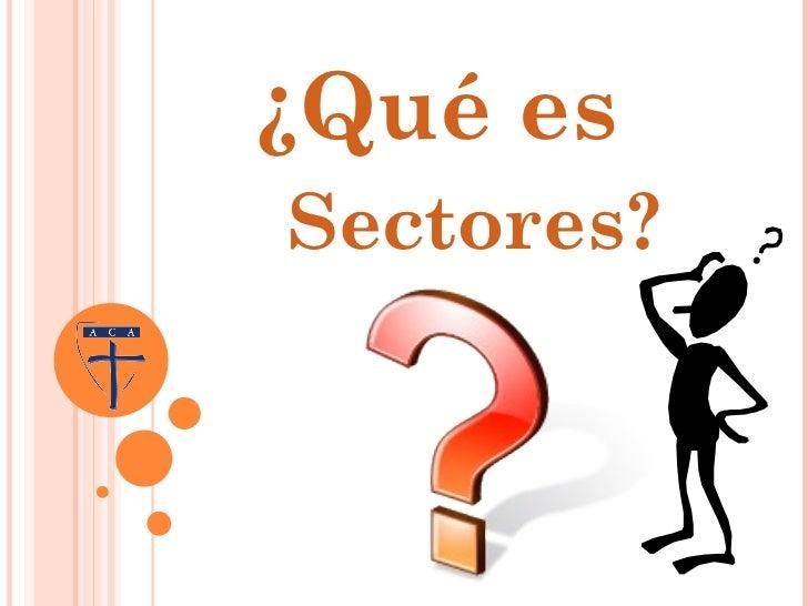 Que es sectores