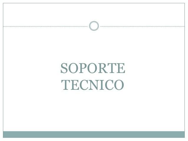 SOPORTE TECNICO