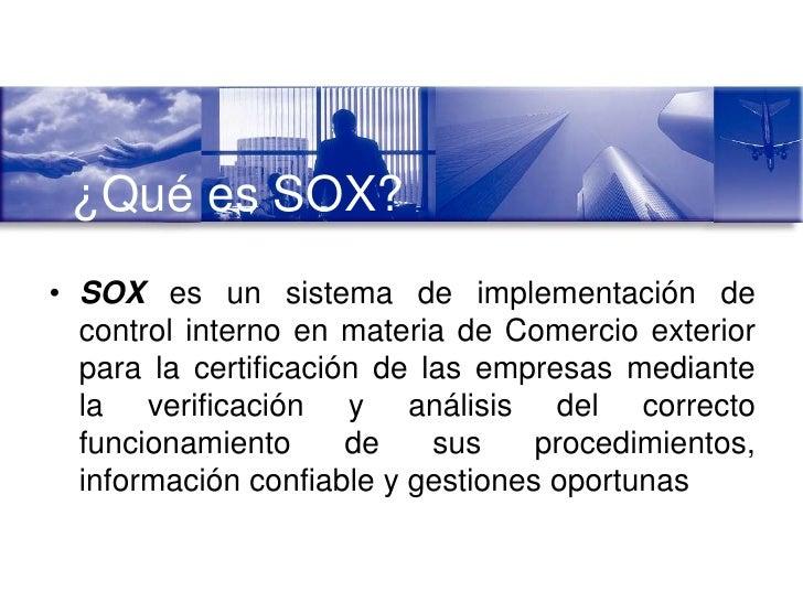Que es sox comercio exterior 4 for Comercio exterior que es
