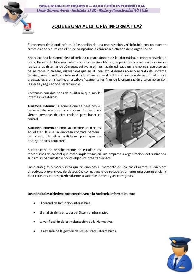 SEGURIDAD DE REDES II – AUDITORÍA INFORMÁTICA        Omar Moreno Ferro -Instituto SISE - Redes y Conectividad VI Ciclo    ...