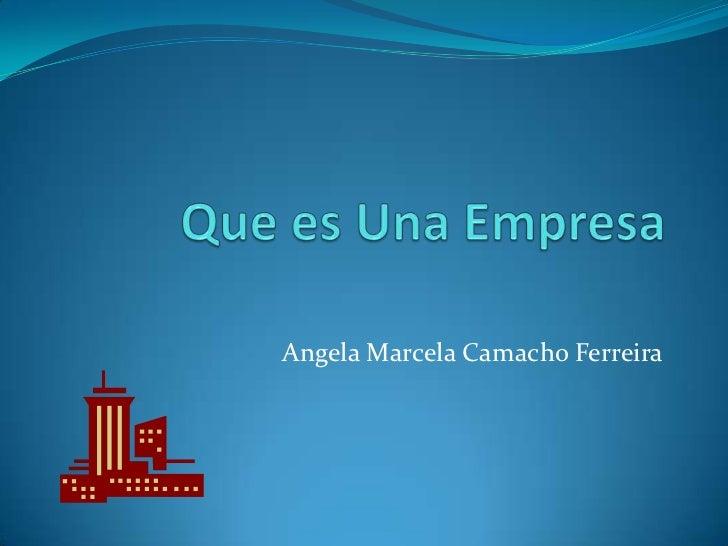 Angela Marcela Camacho Ferreira