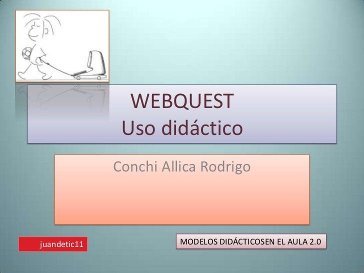 QUÉ ES UNA WEBQUEST