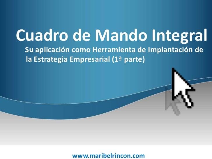 Conocimientos by Cuadro de Mando Integral Su aplicación como Herramienta de Implantación de la   Estrategia Empresarial (1...