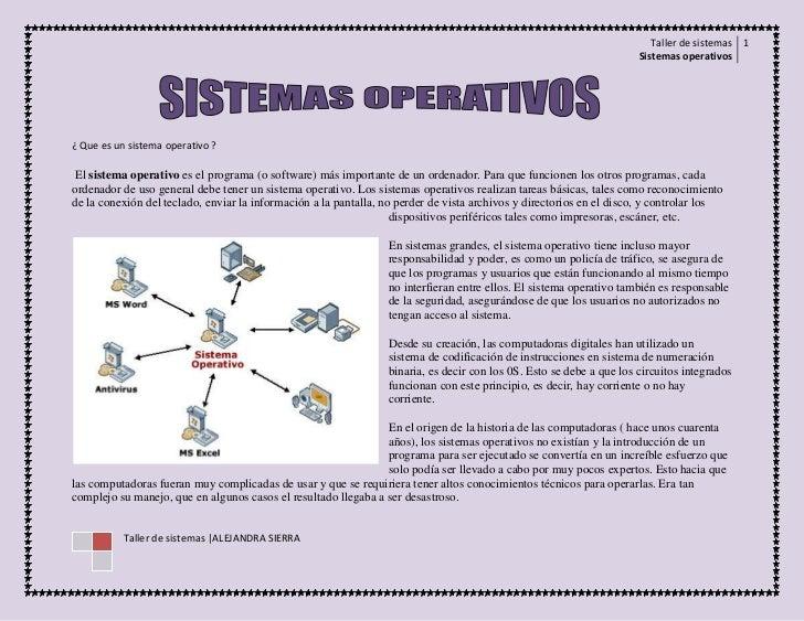 ¿ Que es un sistema operativo ?<br />17145923290 El sistema operativo es el programa (o software) más importante de un ord...