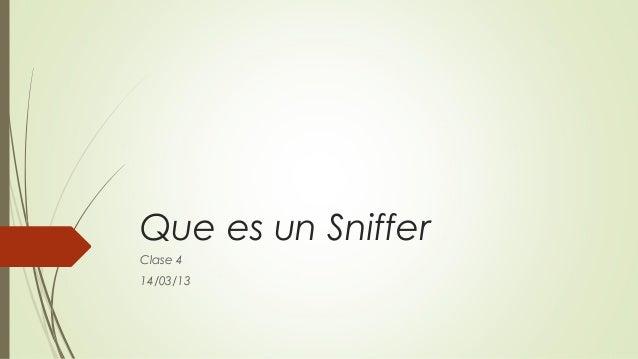 Que es un snifer  a