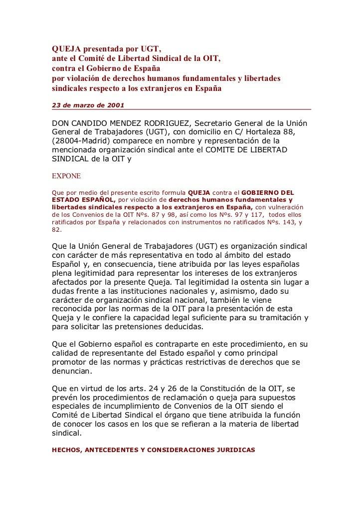 QUEJA presentada por UGT,ante el Comité de Libertad Sindical de la OIT,contra el Gobierno de Españapor violación de derech...
