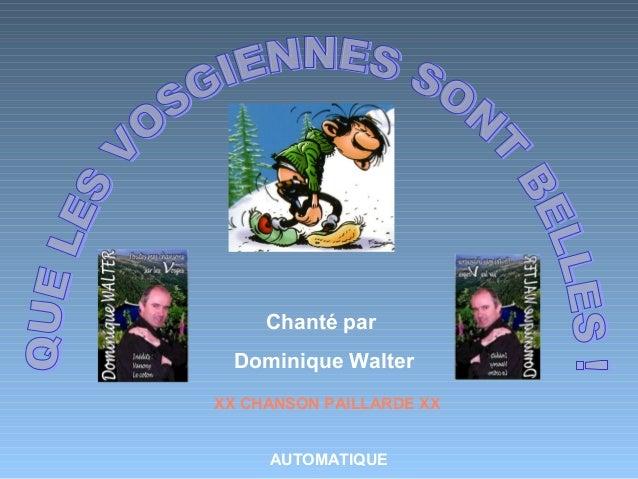 Chanté par Dominique Walter AUTOMATIQUE XX CHANSON PAILLARDE XX