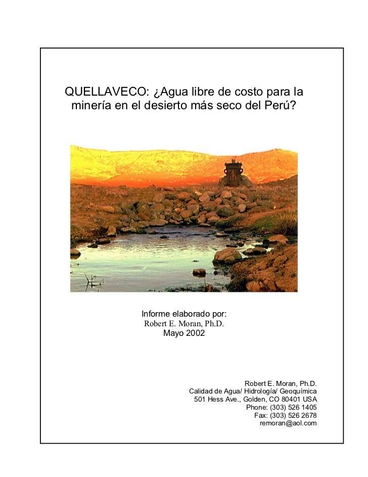 QUELLAVECO: ¿Agua libre de costo para la minería en el desierto más seco del Perú?             Informe elaborado por:     ...