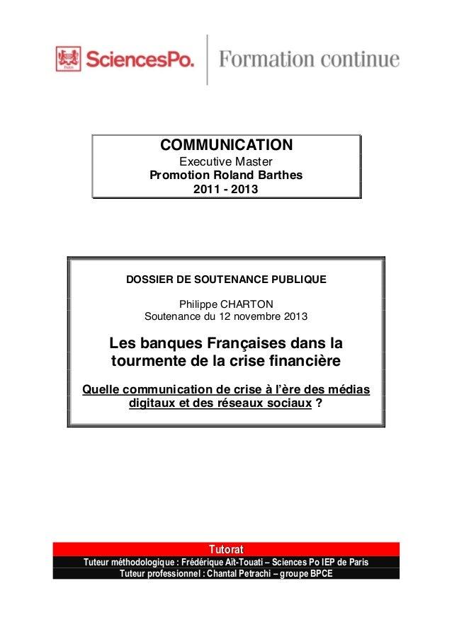         COMMUNICATION Executive Master Promotion Roland Barthes 2011 - 2013       DOSSIER DE SOUTENANCE PUBL...