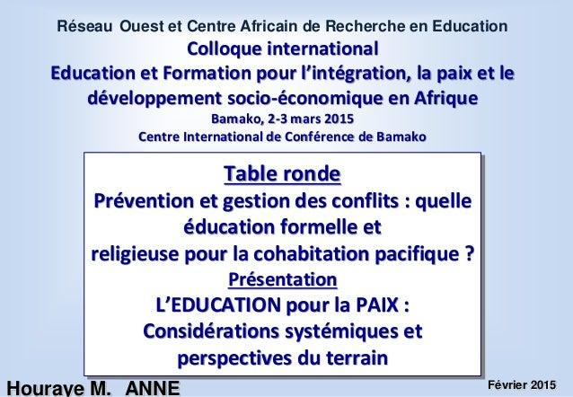 Colloque international Education et Formation pour l'intégration, la paix et le développement socio-économique en Afrique ...