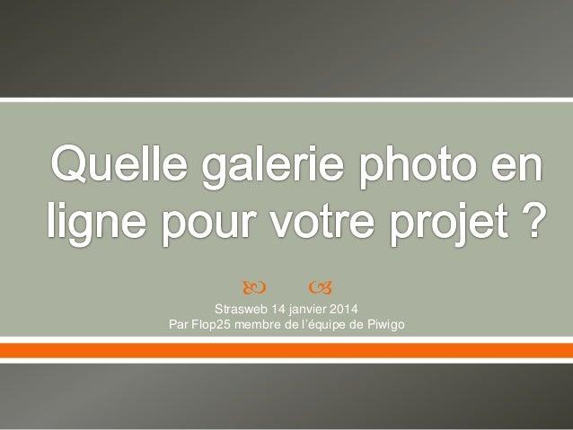 Quelle galerie photo en ligne pour votre projet ?