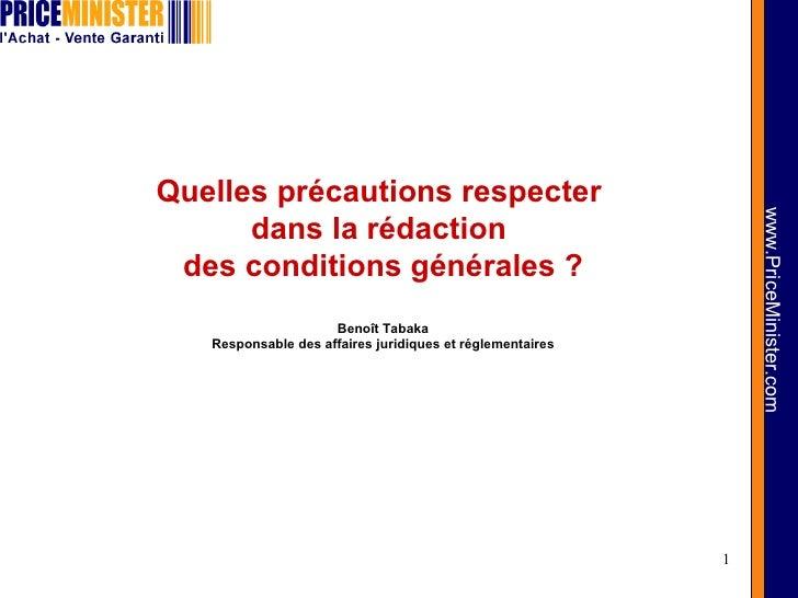 Quelles précautions respecter  dans la rédaction  des conditions générales ? Benoît Tabaka Responsable des affaires juridi...