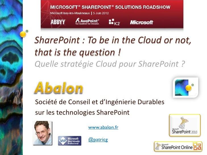 Quelle stratégie Cloud pour SharePoint v1.0 ?