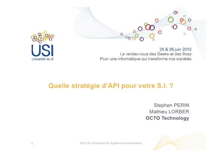 Quelle stratégie d'API pour votre S.I. ?                                                             Stephen PERIN        ...