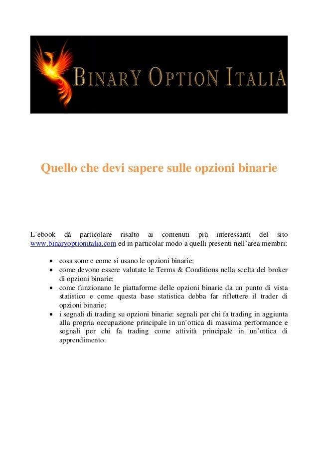 Quello che devi sapere sulle opzioni binarie  L'ebook dà particolare risalto ai contenuti più interessanti del sito www.bi...