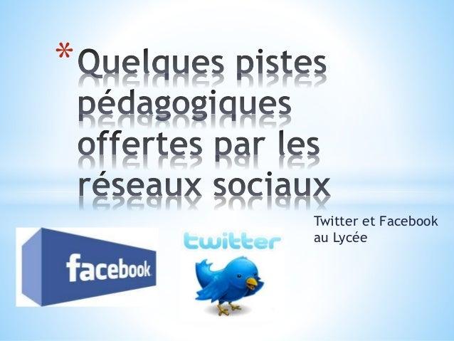 Twitter et Facebook au Lycée *