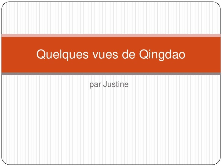 par Justine<br />Quelquesvues de Qingdao<br />