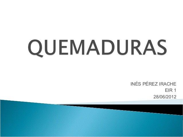 INÉS PÉREZ IRACHE              EIR 1         28/06/2012