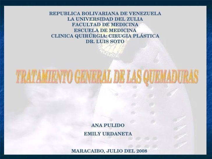REPUBLICA BOLIVARIANA DE VENEZUELA LA UNIVERSIDAD DEL ZULIA FACULTAD DE MEDICINA ESCUELA DE MEDICINA CLINICA QUIRÚRGIA: CI...