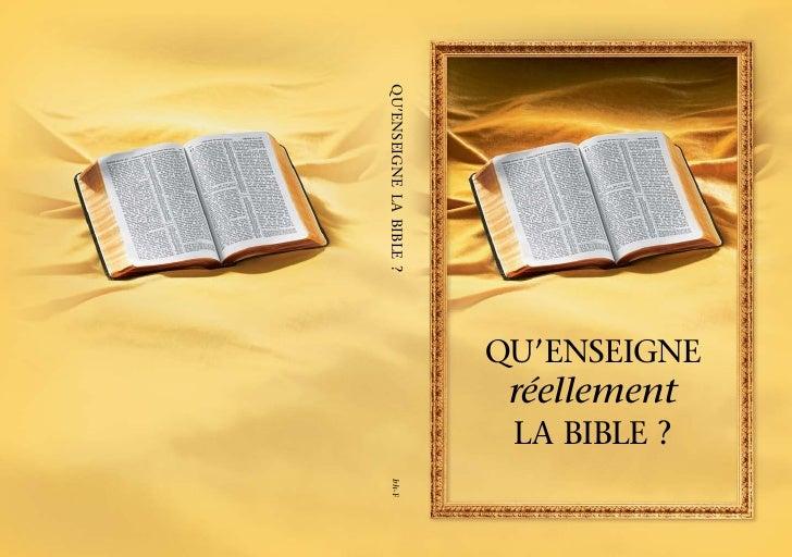 Qu'enseigne réellement la bible