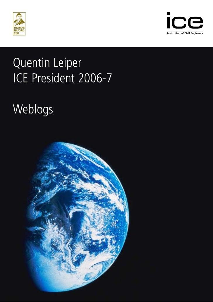 Quentin LeiperICE President 2006-7Weblogs