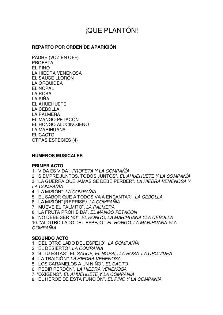 ¡QUE PLANTÓN!REPARTO POR ORDEN DE APARICIÓNPADRE (VOZ EN OFF)PROFETAEL PINOLA HIEDRA VENENOSAEL SAUCE LLORÓNLA ORQUÍDEAEL ...