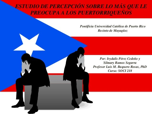 Que Preocupa al Puertorriqueno