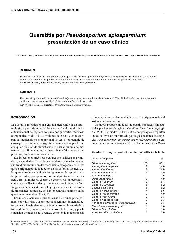 Rev Mex Oftalmol; Mayo-Junio 2007; 81(3):178-180                      Queratitis por Pseudosporium apiospermium:          ...