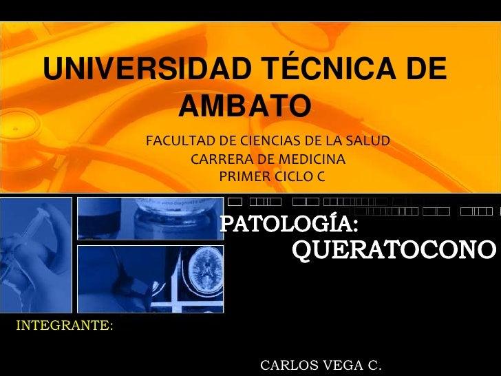 UNIVERSIDAD TÉCNICA DE         AMBATO              FACULTAD DE CIENCIAS DE LA SALUD                   CARRERA DE MEDICINA ...