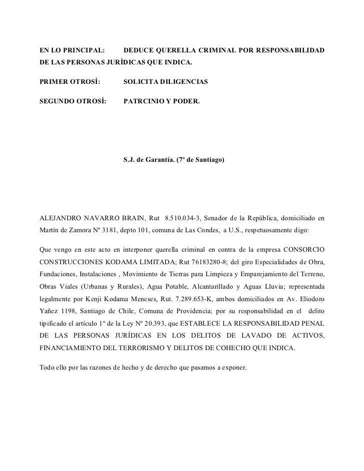 EN LO PRINCIPAL:            DEDUCE QUERELLA CRIMINAL POR RESPONSABILIDADDE LAS PERSONAS JURÍDICAS QUE INDICA.PRIMER OTROSÍ...