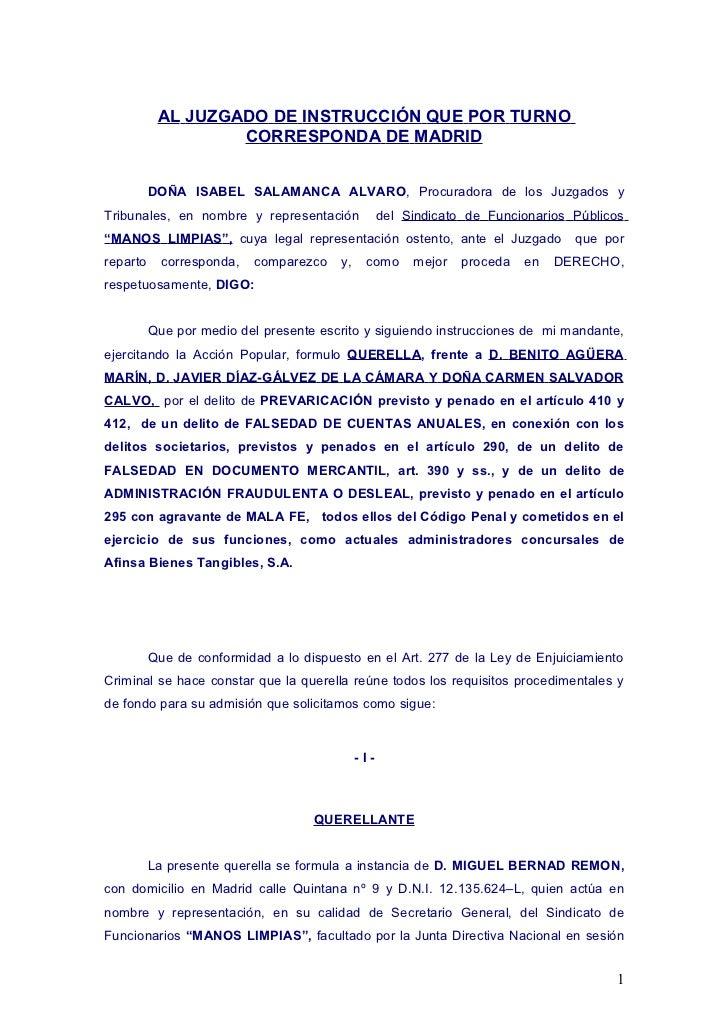 AL JUZGADO DE INSTRUCCIÓN QUE POR TURNO                   CORRESPONDA DE MADRID          DOÑA ISABEL SALAMANCA ALVARO, Pro...