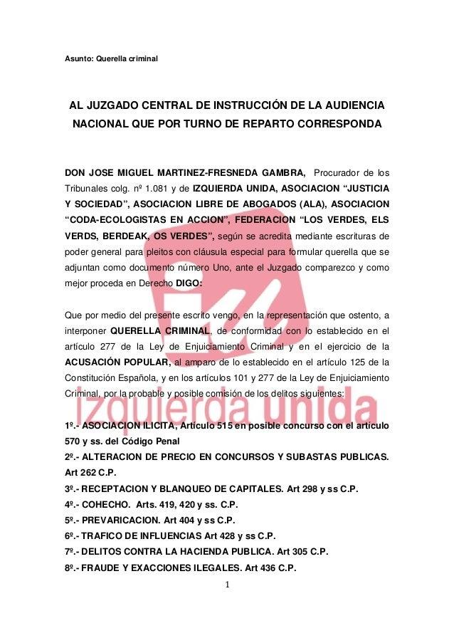 Asunto: Querella criminal    AL JUZGADO CENTRAL DE INSTRUCCIÓN DE LA AUDIENCIA    NACIONAL QUE POR TURNO DE REPARTO CORRES...