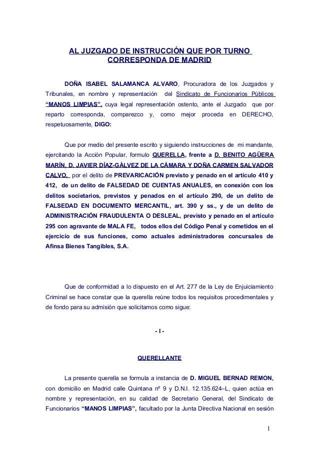 AL JUZGADO DE INSTRUCCIÓN QUE POR TURNO CORRESPONDA DE MADRID DOÑA ISABEL SALAMANCA ALVARO, Procuradora de los Juzgados y ...