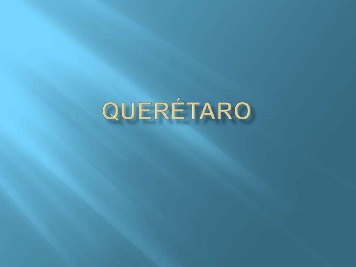 QUERÉTARO<br />