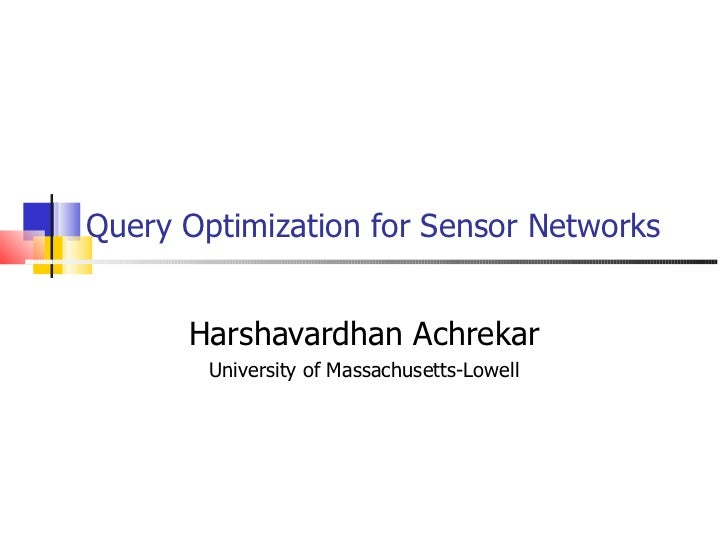 Query optimization for_sensor_networks