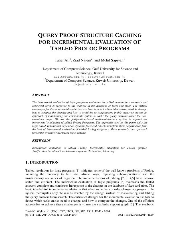 QUERY PROOF STRUCTURE CACHING FOR INCREMENTAL EVALUATION OF TABLED PROLOG PROGRAMS Taher Ali1, Ziad Najem2, and Mohd Sapiy...