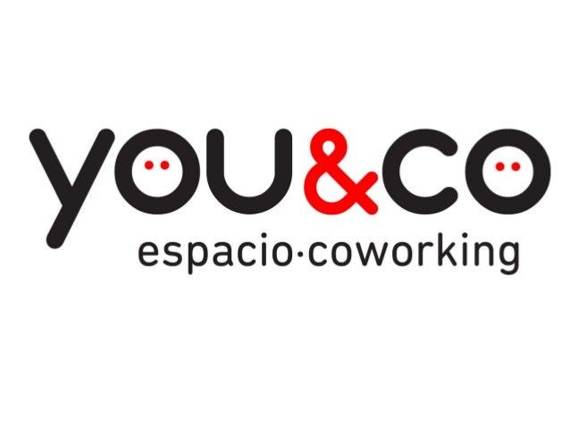 ¿ qué es COWORKING? www.youandco.es