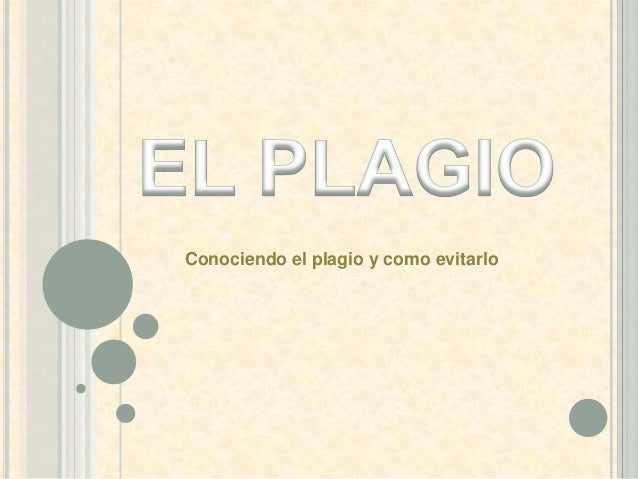 Conociendo el plagio y como evitarlo