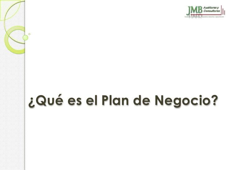 ¿Qué es el Plan de Negocio?