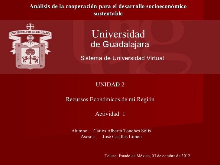Análisis de la cooperación para el desarrollo socioeconómico                         sustentable                        Un...