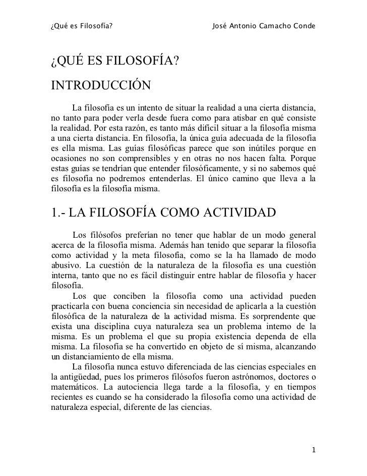 ¿Qué es Filosofía?                              José Antonio Camacho Conde¿QUÉ ES FILOSOFÍA?INTRODUCCIÓN       La filosofí...
