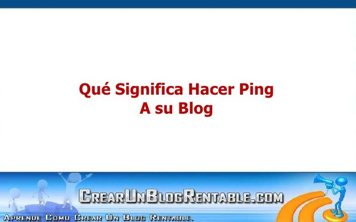 Que Significa Hacer Ping a su Blog
