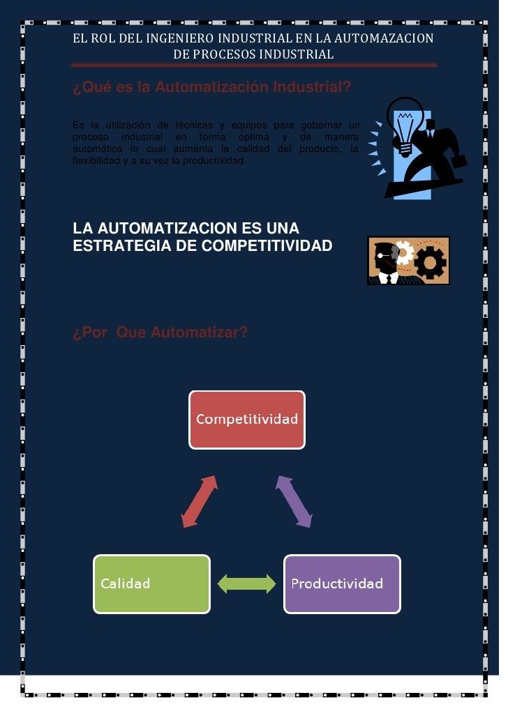¿Qué es la Automatización Industrial?<br />43872158255<br />Es la utilización de técnicas y equipos para gobernar un proce...