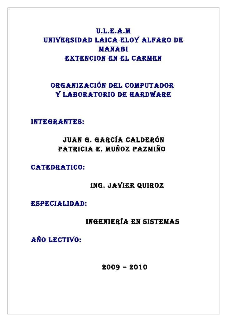 U.L.E.A.M    UNIVERSIDAD LAICA ELOY ALFARO DE                 MANABI         EXTENCION EN EL CARMEN       ORgANIzACIóN DEL...